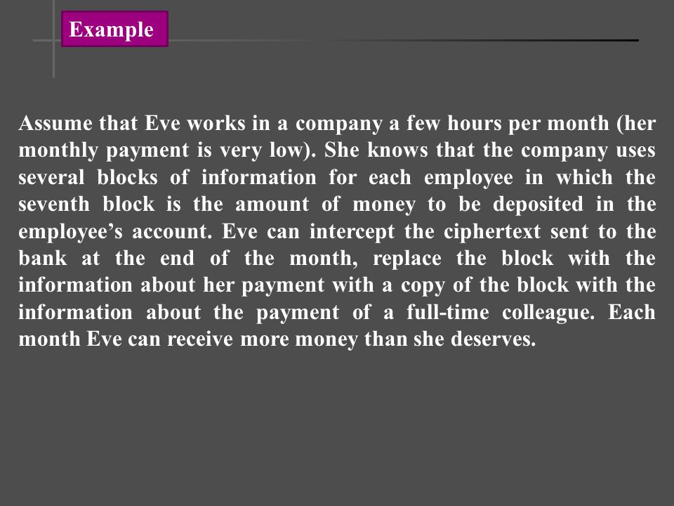 Assume that Eve works in a company a few hours per month (her monthly payment is very low).