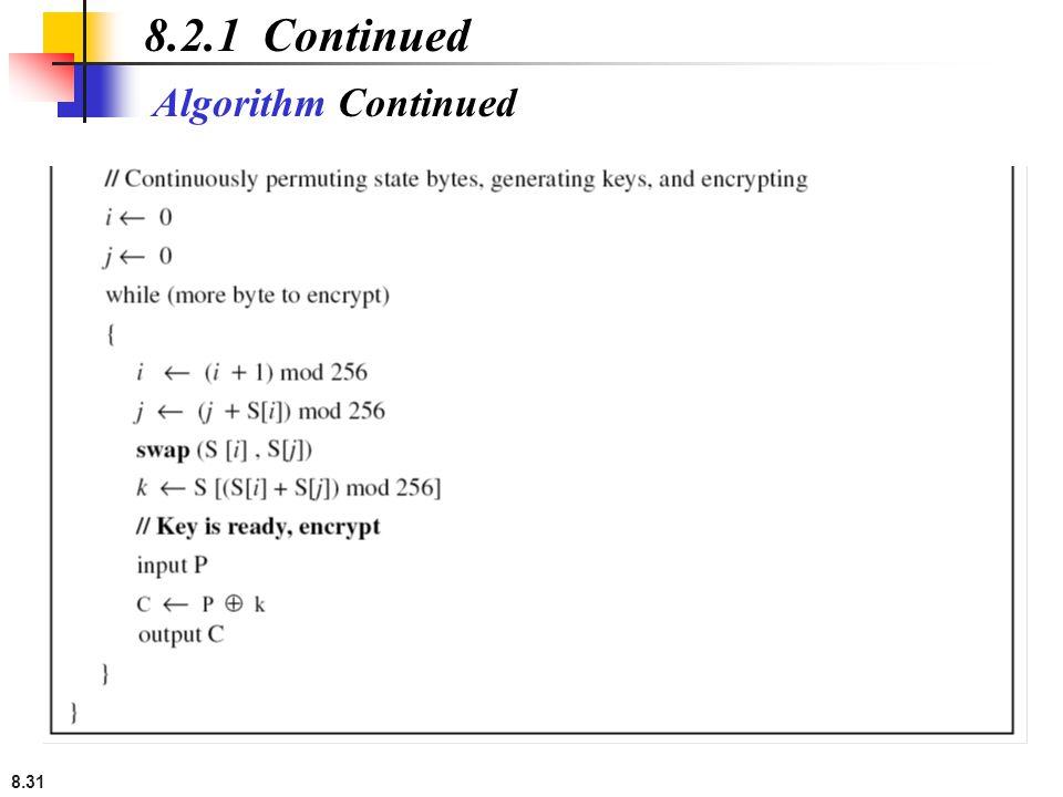 8.31 Algorithm Continued 8.2.1 Continued