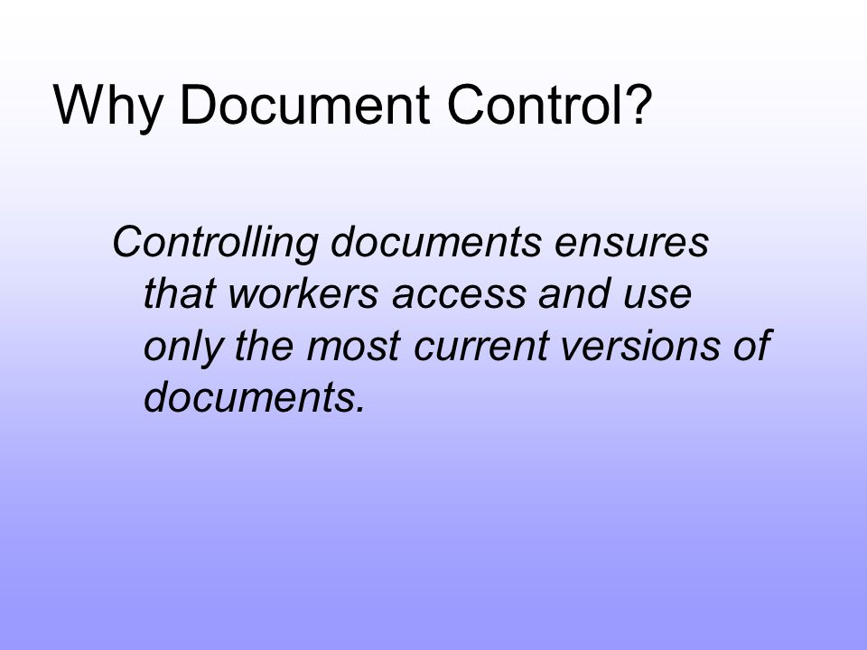 Why Document Control.