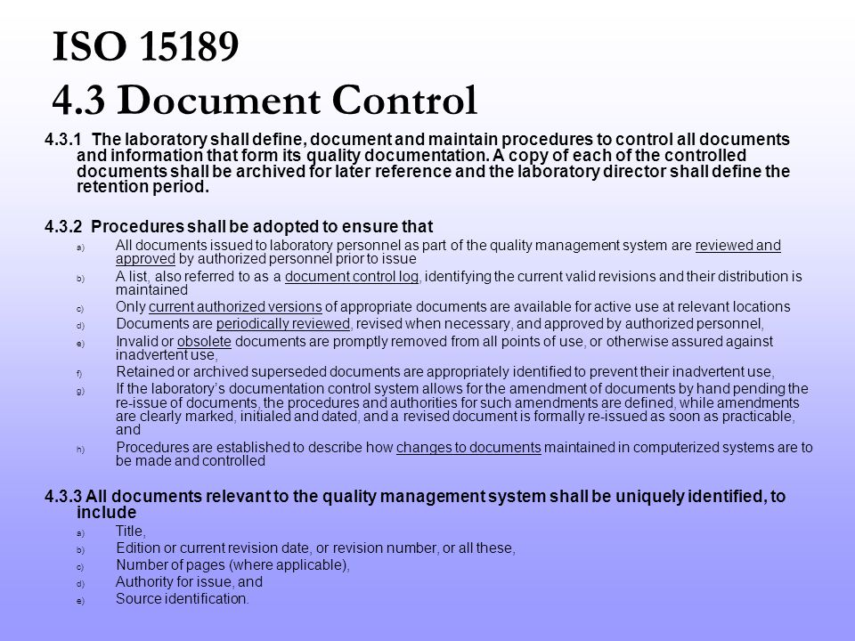 Be prepared to make changes to documents 4401 Controlled Documents 1768 Document Change Requests