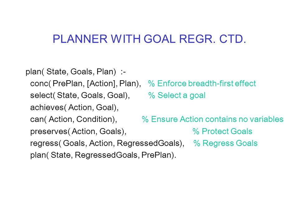 PLANNER WITH GOAL REGR. CTD.