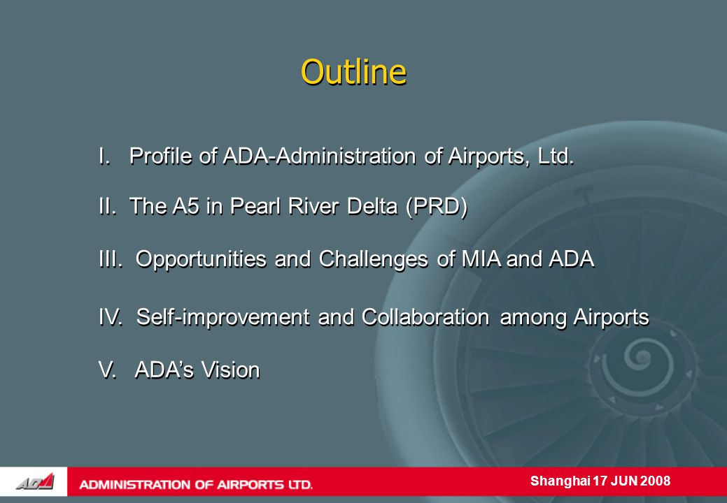 Shanghai 17 JUN 2008 I. Profile of ADA-Administration of Airports, Ltd.