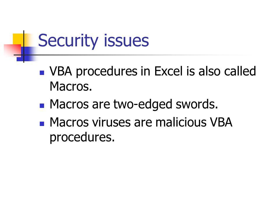 Data type: range VBA defines a specific data type: range Range is just like a object: it has properties.