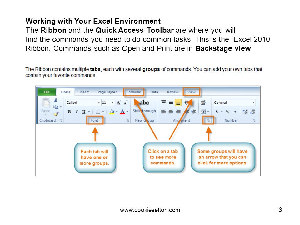3 Working with Your Excel Environment The Ribbon and the Quick Access Toolbar are where you will find the commands you need to do common tasks.