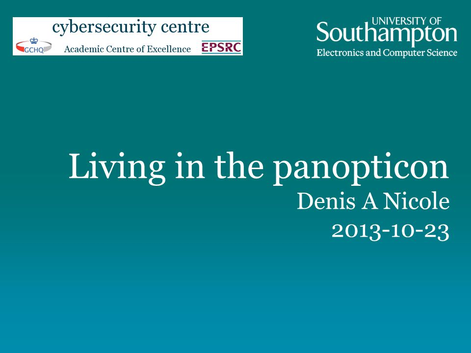 Living in the panopticon Denis A Nicole 2013-10-23