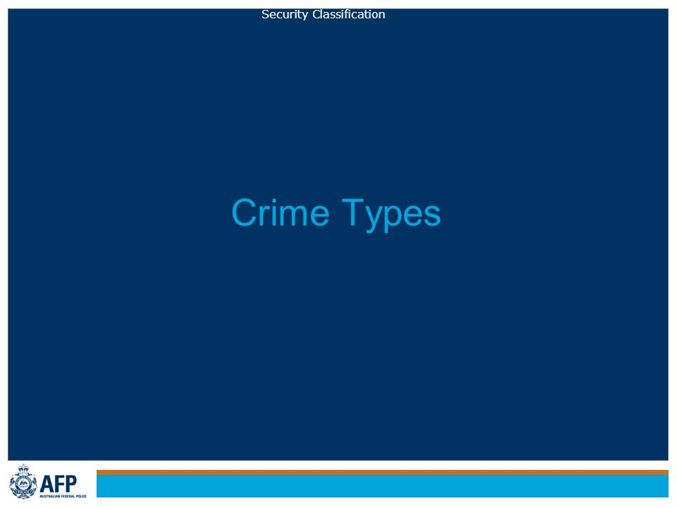 Security Classification Crime Types