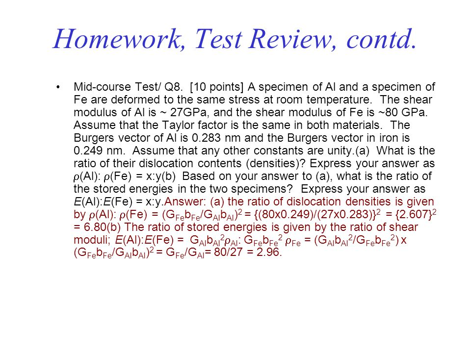 Homework, Test Review, contd.Mid-course Test/ Q8.