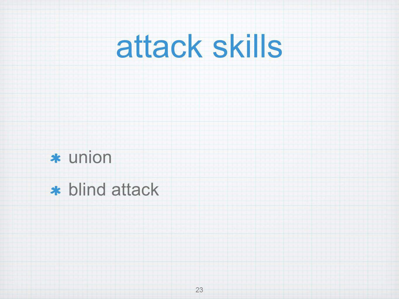 attack skills union blind attack 23