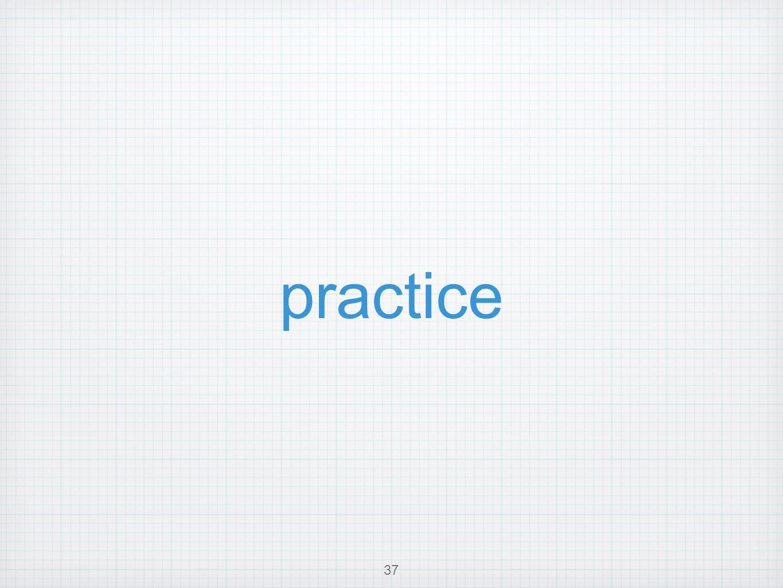 practice 37