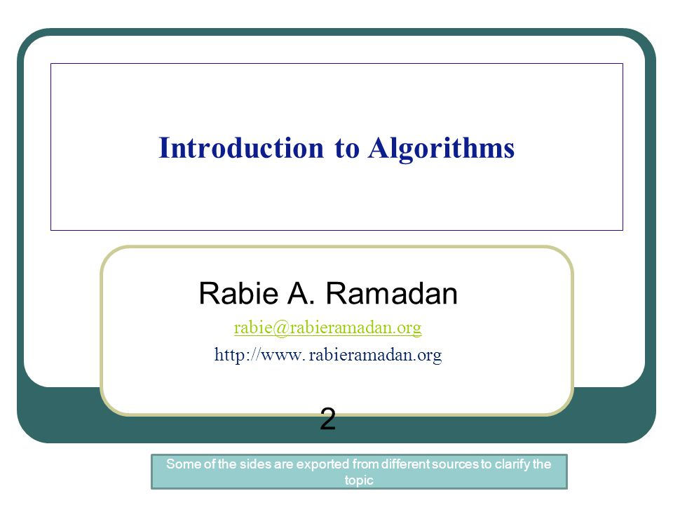 Importance of algorithms Algorithms are used in every aspect in our life.