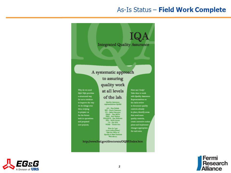 2 As-Is Status – Field Work Complete