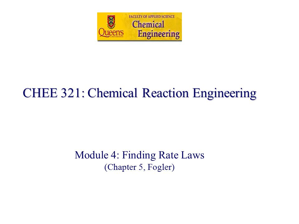 Topics to be covered in this module Rate law from batch reactor –Differential Method Methods for calculating dC A /dt Method Excess Method of initial rates –Integral Method Rate law from differential reactor Brief description of other reactor types employed for kinetics study