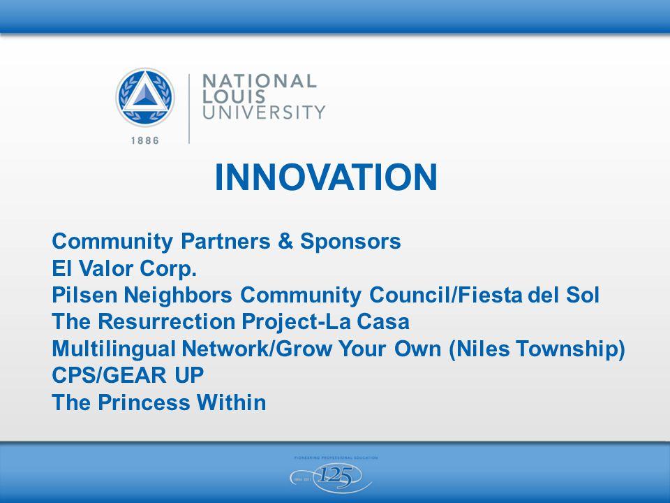 INNOVATION Community Partners & Sponsors El Valor Corp.