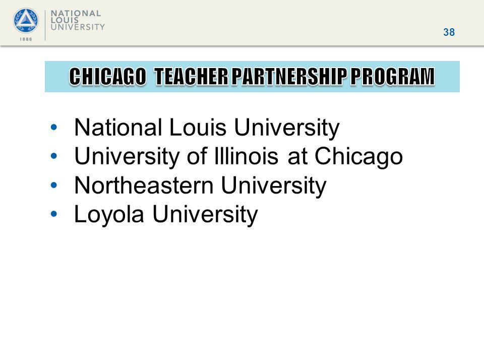 38 National Louis University University of Illinois at Chicago Northeastern University Loyola University