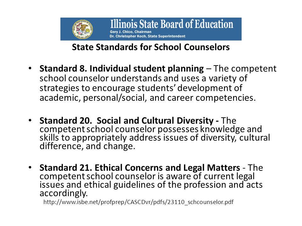 State Standards for School Counselors Standard 8.