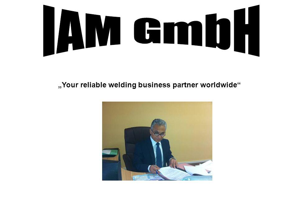 """Your reliable welding business partner worldwide"