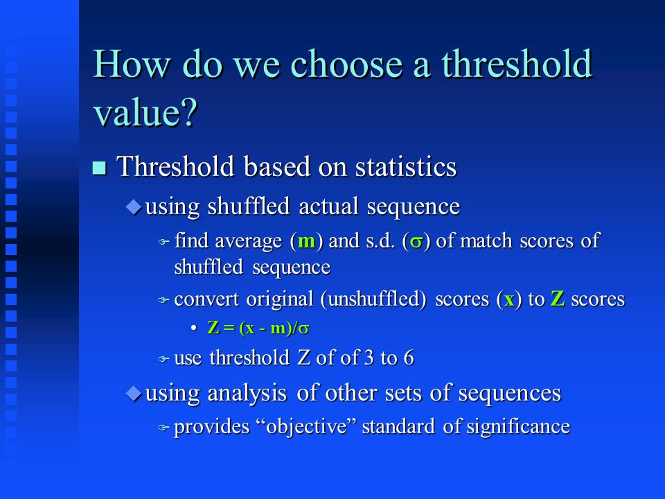 How do we choose a threshold value.