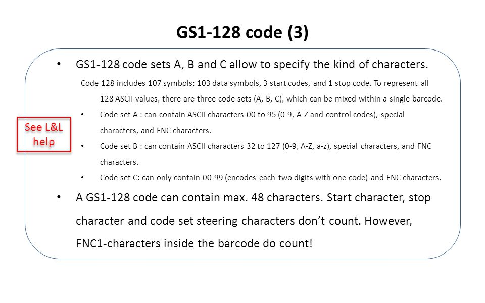 GS1-128 code sets A, B and C allow to specify the kind of characters.