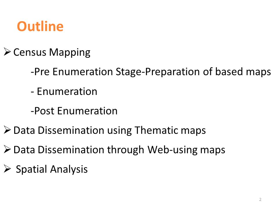  Census Mapping- Pre Enumeration Stage Technologies Used for preparing base maps in 2010 Round Census - Use GIS related software(Arc map/Arc info) - Satellite images - Digital maps - GPS Equipments - GPS Pints were taken for unclear boundaries - Digitized GN division Boundaries in 2001 census