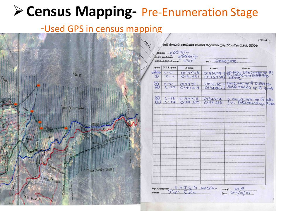  Census Mapping- Pre-Enumeration Stage - Used GPS in census mapping
