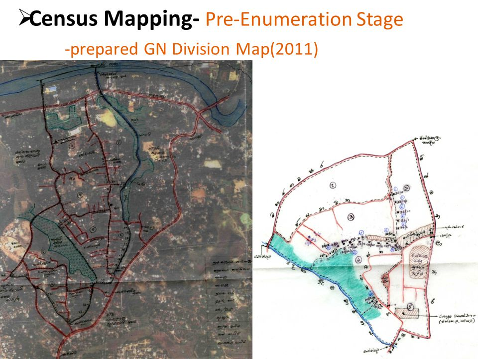  Census Mapping- Pre-Enumeration Stage -prepared GN Division Map(2011)