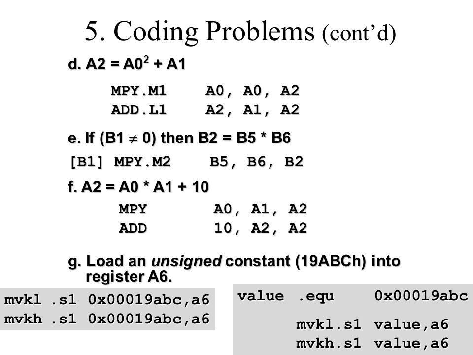 5. Coding Problems (cont'd) d. A2 = A0 2 + A1 d.