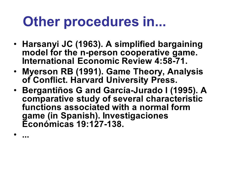 Other procedures in... Harsanyi JC (1963).