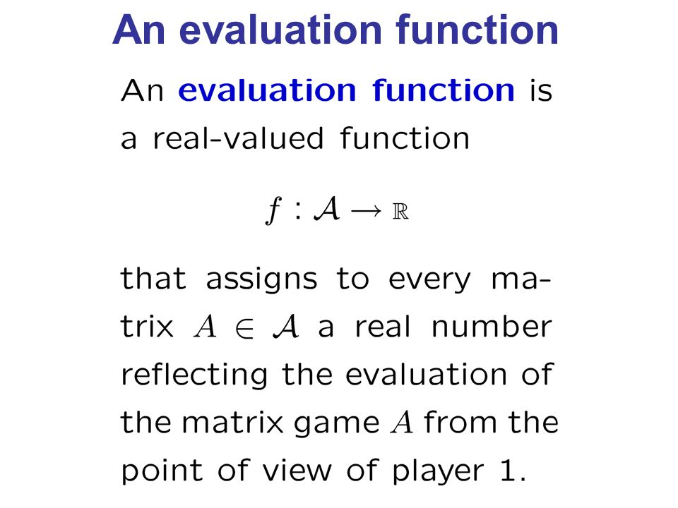 An evaluation function