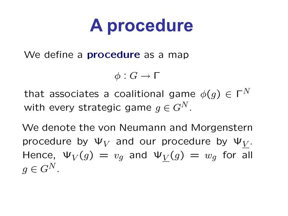 A procedure
