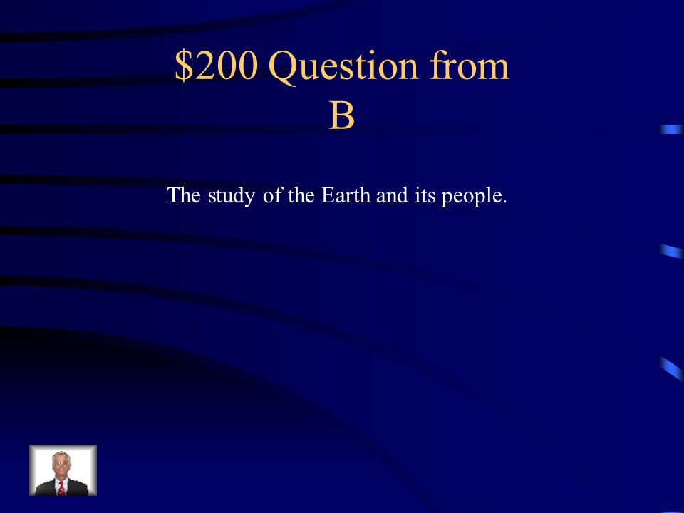 $100 Answer from B N. America, S. America, Asia, Africa, Australia, Antarctica, & Europe.