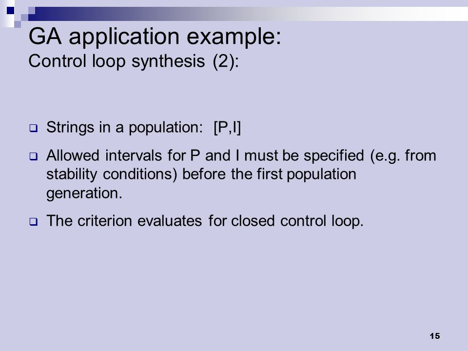 16 GA application example: Control loop synthesis (3): 1010 g = 1 g = 10 g = 50