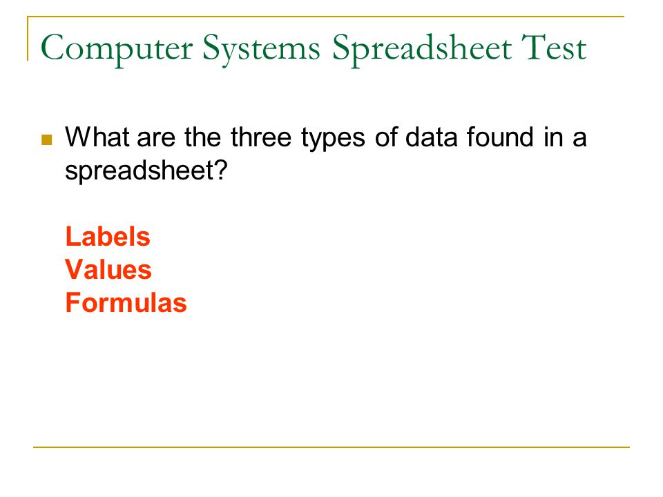 Computer Systems Spreadsheet Test The very first spreadsheet program was called (comes from the description—visible calculator):