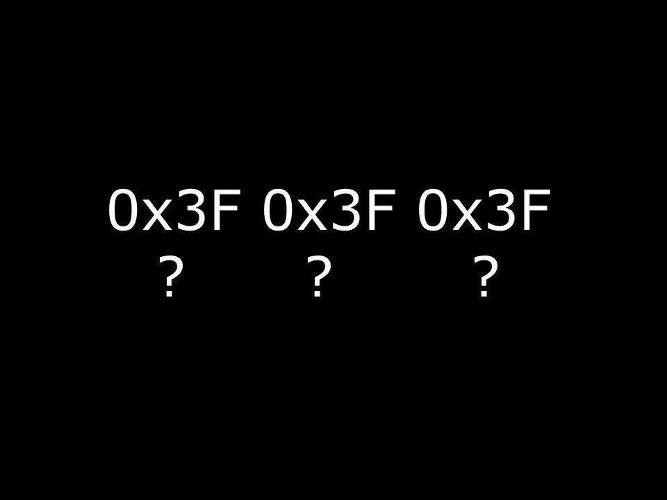 0x3F 0x3F 0x3F ? ? ?