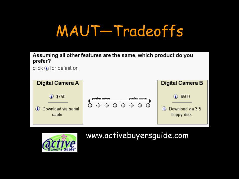 MAUT—Tradeoffs www.activebuyersguide.com