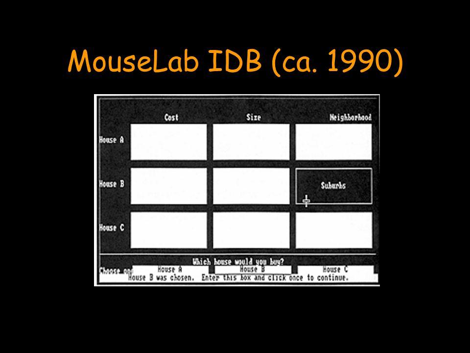 MouseLab IDB (ca. 1990)