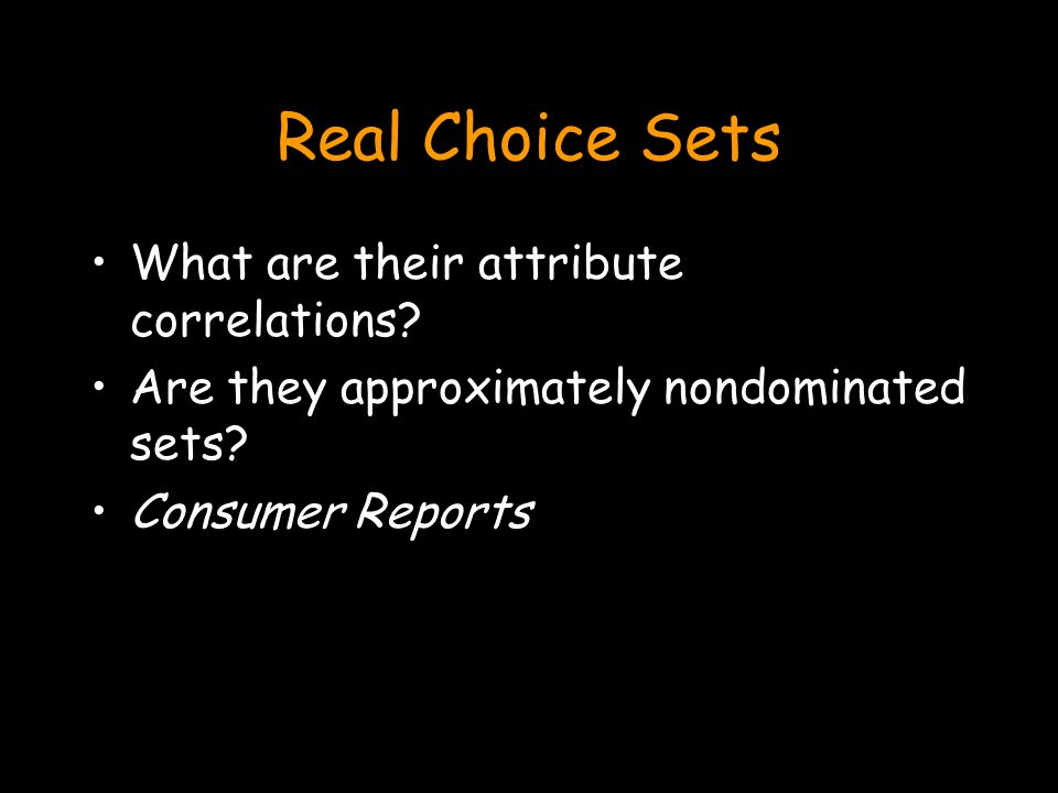 Real Choice Sets What are their attribute correlations.