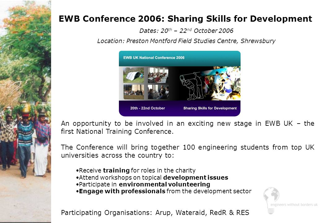 An opportunity to be involved in an exciting new stage in EWB UK – the first National Training Conference. The Conference will bring together 100 engi