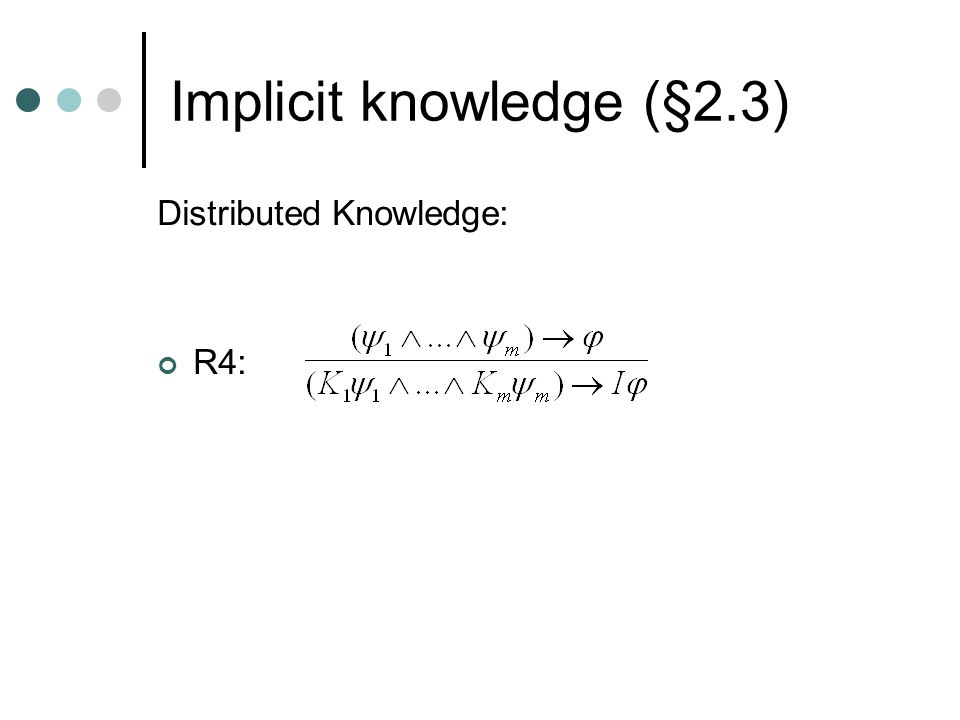 Distributed Knowledge: R4: