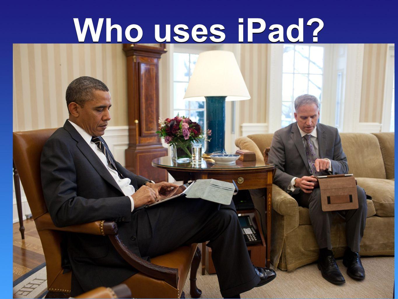 Who uses iPad? Who uses iPad? Doctor's The Pope Sumo Pee Wee
