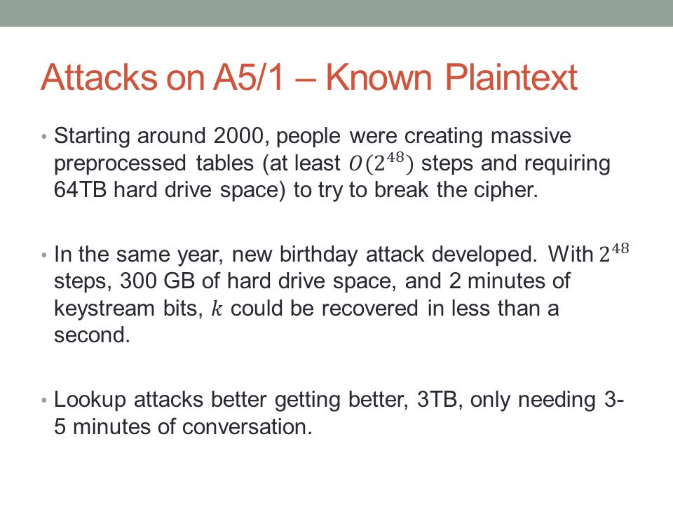 Attacks on A5/1 – Known Plaintext