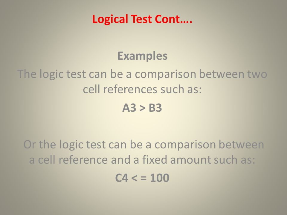 Logical Test Cont….