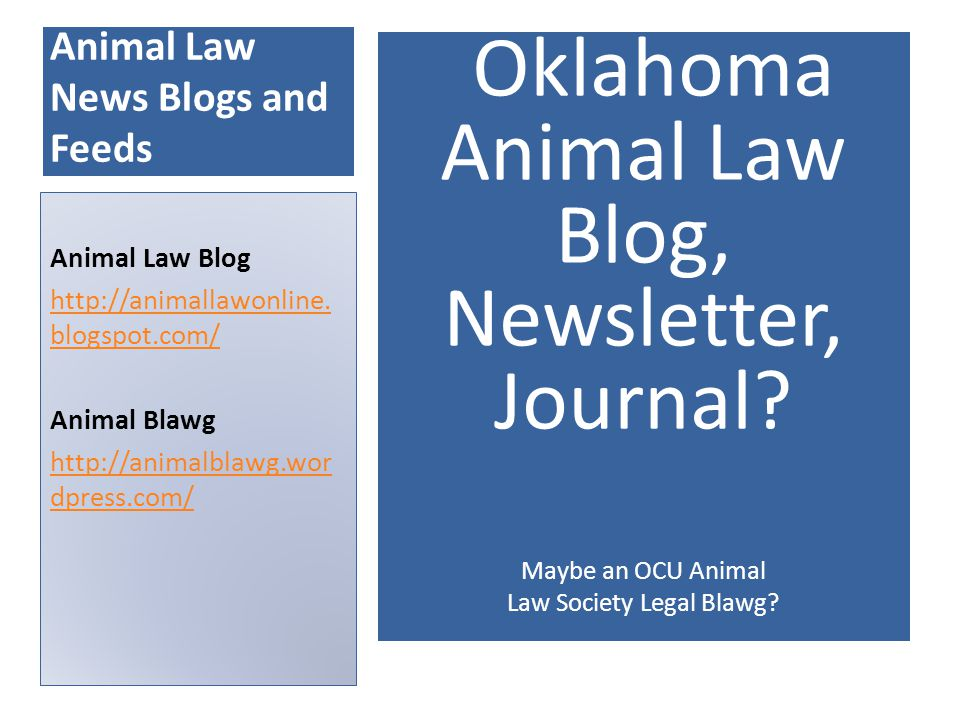 Animal Law News Blogs and Feeds Oklahoma Animal Law Blog, Newsletter, Journal.