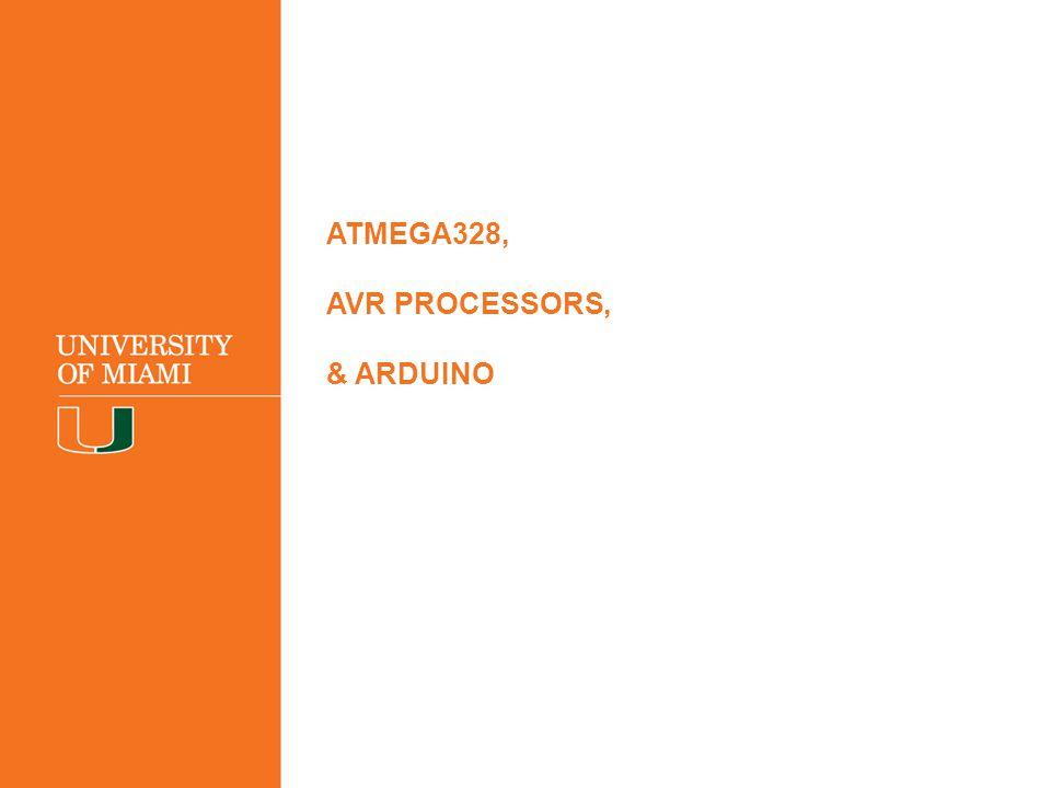 ATMEGA328, AVR PROCESSORS, & ARDUINO