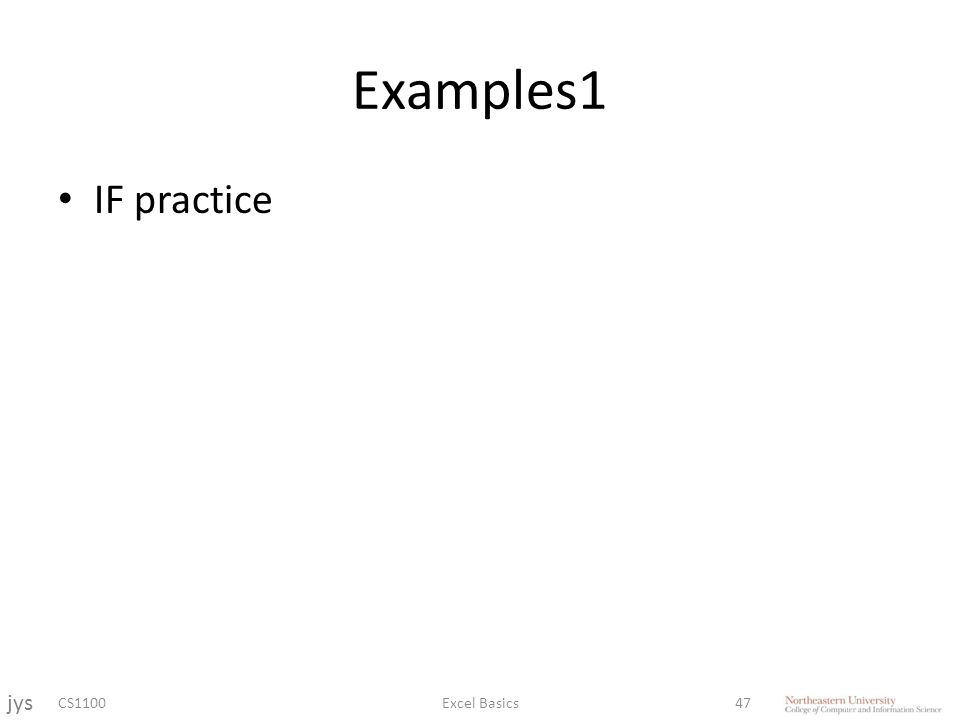 Examples1 IF practice CS1100Excel Basics47 jys