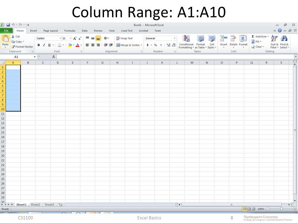 Column Range: A1:A10 CS1100Excel Basics8