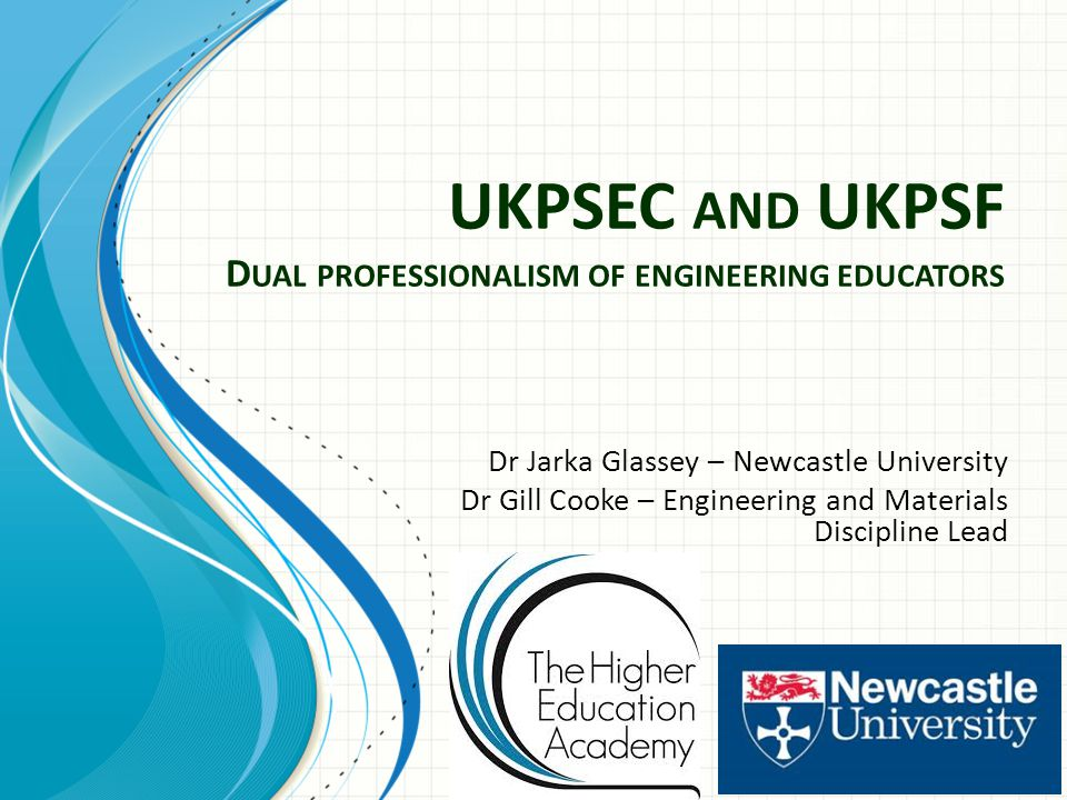Outline Background Motivation The UK Standard for Professional Engineering Competence Approach to UKSPEC - UKPSF mapping Next steps