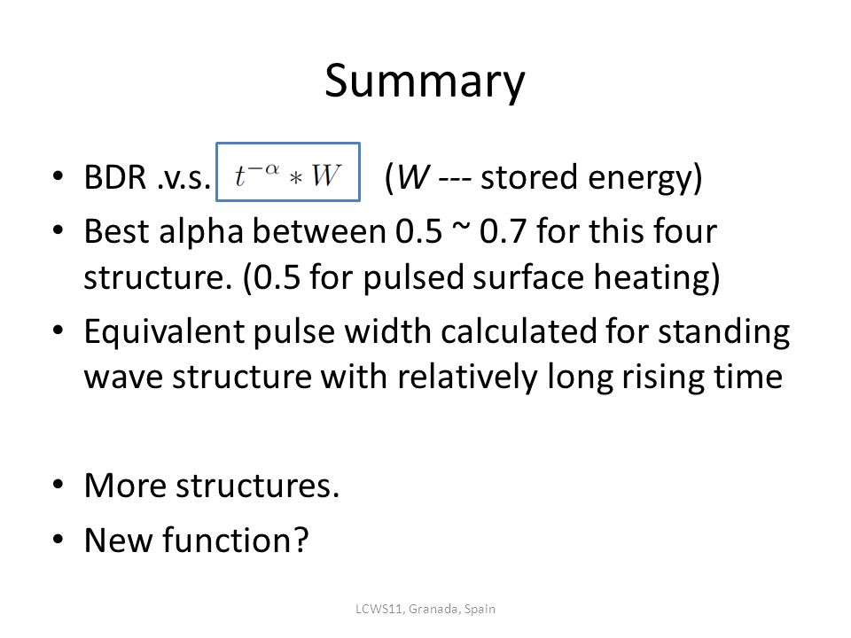 Summary BDR.v.s. (W --- stored energy) Best alpha between 0.5 ~ 0.7 for this four structure.
