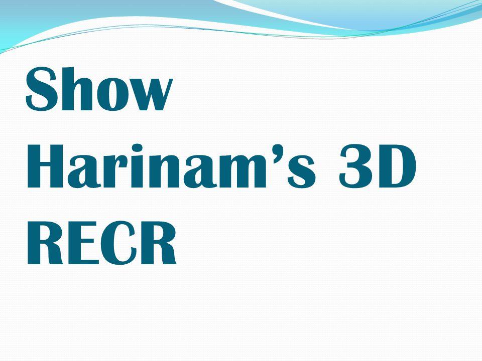 Show Harinam's 3D RECR