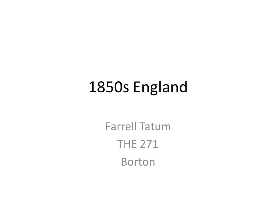 1850s England Farrell Tatum THE 271 Borton