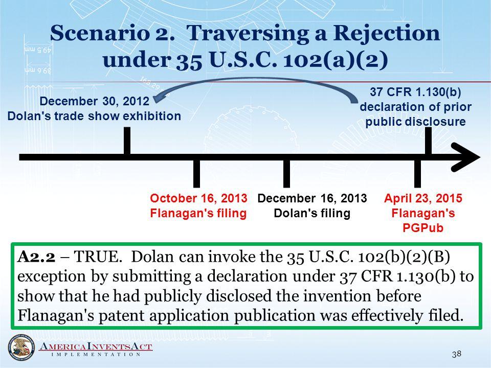 Scenario 2. Traversing a Rejection under 35 U.S.C.